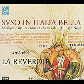 Svso in Italia bella - Jacopo da Bologna / Ella de' Micovich, La Reverdie