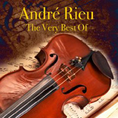 Andr&#233; Rieu: The Very Best of Andr&#233; Rieu