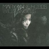 Mary Anne Hobbs: Wild Angels [Digipak] *