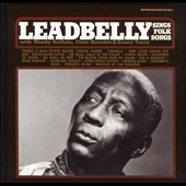 Lead Belly: Sings Folk Songs