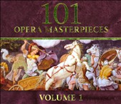 101 Opera Masterpieces, Vol. 1 [Box Set]