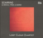 Sciarrino: La Bocca, I Piedi, Il Suono [includes DVD Audio]