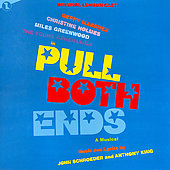 Original Soundtrack: Pull Both Ends [Original London Cast]