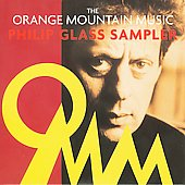 Various Artists: The Orange Mountain Music Philip Glass Sampler