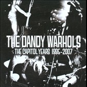 The Dandy Warhols: Capitol Years 1995-2007 [PA]