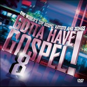 Various Artists: Gotta Have Gospel, Vol. 8 [2CD/1DVD]