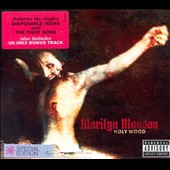 Marilyn Manson: Holy Wood (In the Shadow of the Valley of Death) [UK Bonus Tracks] [PA]