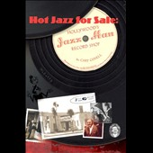 Various Artists: Hot Jazz For Sale: Hollywood's Jazz Man Record Shop