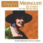 Mistinguett: Empress of the Music Hall