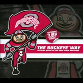 Various Artists: The Buckeye Way: Official Music of the Ohio State Buckeyes [Digipak]