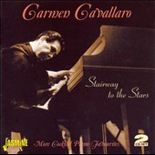 Carmen Cavallaro: Stairway To the Stars: More Cocktail Piano Favorites