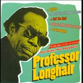 Professor Longhair: No Buts, No Maybes