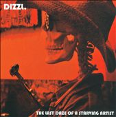 Dizzl.: The Last Daze of a Starving Artist
