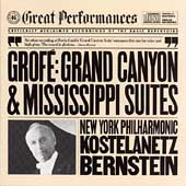Grofe: Grand Canyon and Mississipi Suites / Kostelenatz