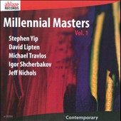Millennial Masters, Vol. 1 - Contemporary works by Stephen Yip, David Lipten, Michael Travlos, Jeff Nichols