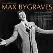 Max Bygraves: The  Legendary Max Bygraves [Single]