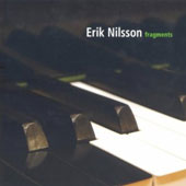 Fragments / Erik Nilsson, piano