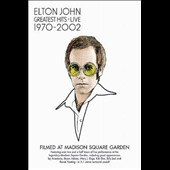 Elton John: Greatest Hits Live: 1970 - 2002