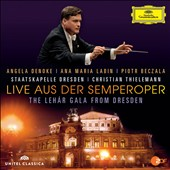 Live Aus Der Semperoper: The Lehar Gala From Dresden / Thielemann, Denoke, Labin, Beczala