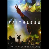 Faithless: Live at Alexandra Palace