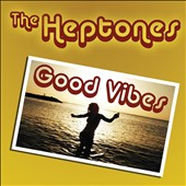 The Heptones: Good Vibes