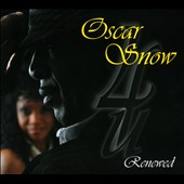 Oscar Snow: Oscar Snow 4U Renewed [Digipak]