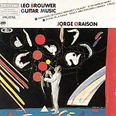 Brouwer: Guitar Music / Jorge Oraison