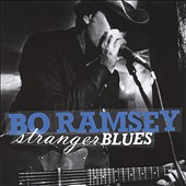 Bo Ramsey: Stranger Blues