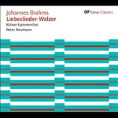 Brahms: Liebeslieder Waltzes / Andreas Rothkopf & Barbara Nussbaum, pianos; Cologne Chamber Choir - Peter Neumann