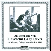 Rev. Gary Davis: An  An Afternoon With Reverend Gary Davis At Allegheny College, Meadville, P.a. 1964