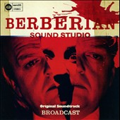 Broadcast: Berberian Sound Studio
