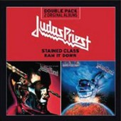 Judas Priest: Stained Class/Ram It Down