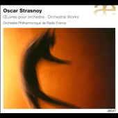 Oscar Strasnoy: Works for orchestra - The End;