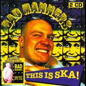 Bad Manners: This Is Ska
