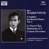 Markevitch: Complete Orchestral Works Vol 1 / Lyndon-Gee, et al