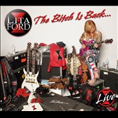 Lita Ford: Bitch Is Back [Live] [Digipak]