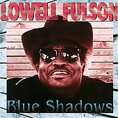 Lowell Fulson: Blue Shadows