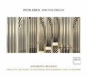Petr Eben (1929-2007): Job for Organ / Bialko, organ of the Szymanowski Phil. Hall in Krakow