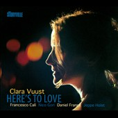 Clara Vuust: Here's to Love [Digipak]