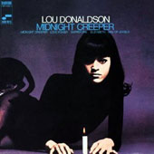 Lou Donaldson: Midnight Creeper [Remastered]