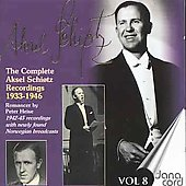 The Complete Aksel Schiotz Recordings Vol 8