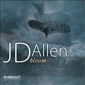 JD Allen (Sax): Bloom