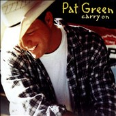 Pat Green: Carry On