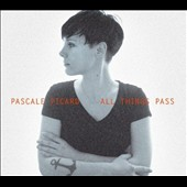 Pascale Picard: All Things Pass