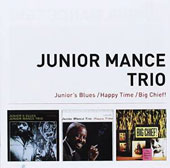 Junior Mance: Junior's Blues + Happy Time + Big Chief!