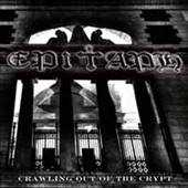Epitaph: Crawling Out of the Crypt