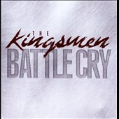 The Kingsmen (Gospel): Battle Cry