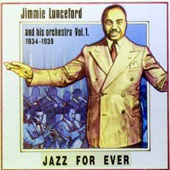 Jimmie Lunceford: Jimmie Lunceford and His Orchestra 1934-1939, Vol. 1