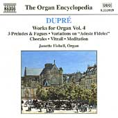 The Organ Encyclopedia - Dupr&eacute;: Works for Organ Vol 4