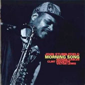 John Stubblefield: Morning Song *